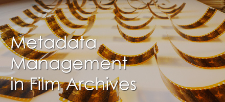 Metadata Managment in film archives
